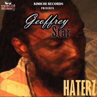Geoffrey Star - Haterz - Single