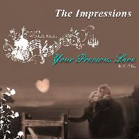 The Impressions - Your Precious Love