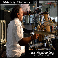 Marcus Thomas - The Beginning