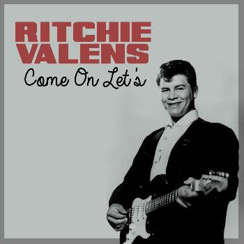 Ritchie Valens - Come on Let's