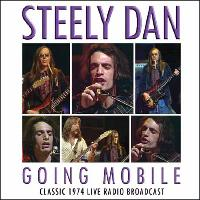 Steely Dan - Going Mobile (Live)