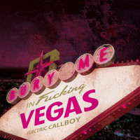 Eskimo Callboy - Bury Me in Vegas (Explicit)