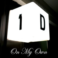 1-D Culture - On My Own (Explicit)
