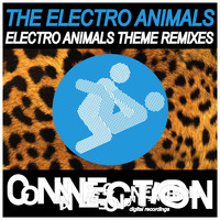 The Electro Animals - Electro Animals Theme Remixes