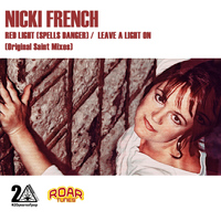 Nicki French - Red Light (Spells Danger)/Leave A Light On