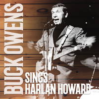 Buck Owens - Buck Owens Sings Harlan Howard (Expanded Edition)