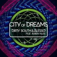 Dirty South - City Of Dreams