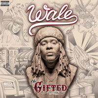 Wale - The Gifted (Explicit)