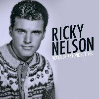 Ricky Nelson - Never Be Anyone but You