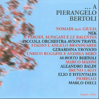 Various Artists - ...a Pierangelo Bertoli