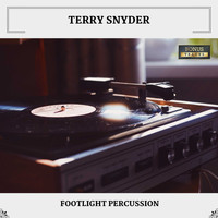 Terry Snyder - Footlight Percussion (With Bonus Tracks)