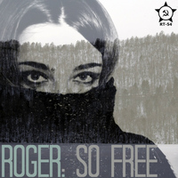 Roger - So Free EP