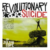 Julian Cope - Revolutionary Suicide Pt. 1