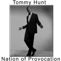 Tommy Hunt - Nation of Provocation