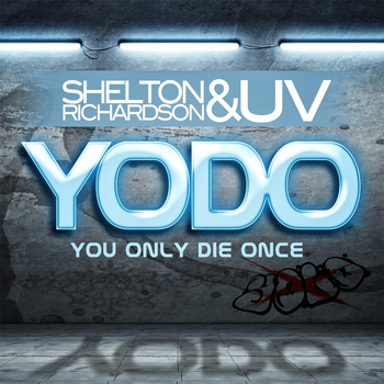 Shelton Richardson & UV - Yodo