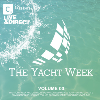 Various Artists - The Yacht Week Volume 3