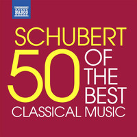Various Artists - Schubert - 50 of the Best