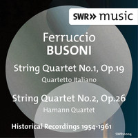 Quartetto Italiano - Busoni: String Quartets Nos. 1 & 2