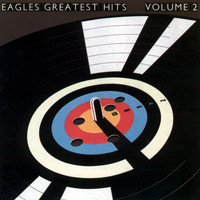 Eagles - Eagles Greatest Hits Vol. 2 (2013 Remaster)