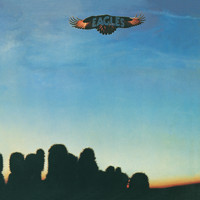 Eagles - Eagles (2013 Remaster)