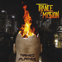 Trancemission - Naked Flames