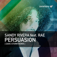 Sandy Rivera - Persuasion