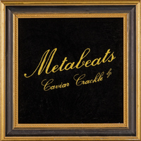 Metabeats - 'Caviar Crackle' (Explicit)