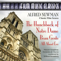 William Stromberg - Newman: Hunchback of Notre Dame (The) / Beau Geste / All About Eve