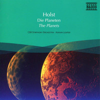 Adrian Leaper - Holst: Planets (The) / Delius: Over the Hills and Far Away