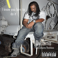 Dynamo - I Know You Love to Do It