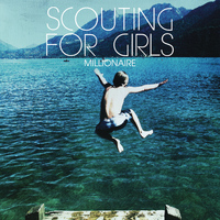 Scouting for Girls - Millionaire