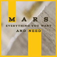 Mars - Everything You Want and Need