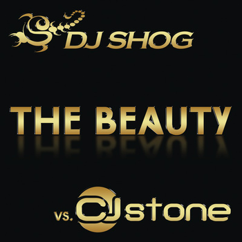 DJ Shog vs. CJ Stone - The Beauty