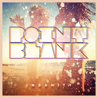 Point Blank - Insanity (Remixes)