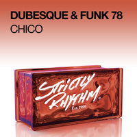 Dubesque & Funk 78 - Chico