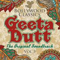 Geeta Dutt - Bollywood Classics - Geeta Dutt Vol. 3 (The Original Soundtrack)
