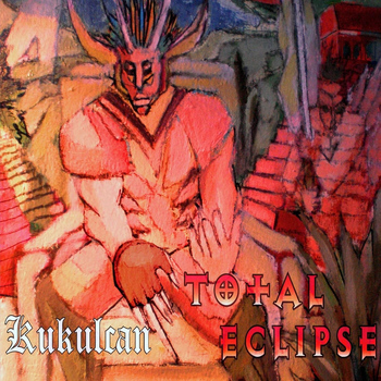 Total Eclipse - Kukulcan