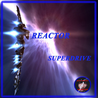 Reactor - Superdrive - Single