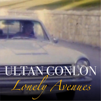 Ultan Conlon - Lonely Avenues