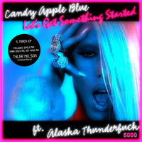 Candy Apple Blue - Let's Get Something Started (Extended Play)