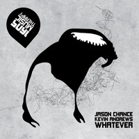 Jason Chance & Kevin Andrews - Whatever (Original Mix)