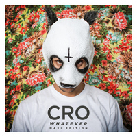 Cro - Whatever (Maxi Edition)