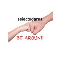 Selected Area - Be Around