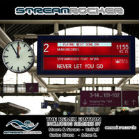 Streamrocker feat. Nyjra - Never Let You Go (The Remix Edition)