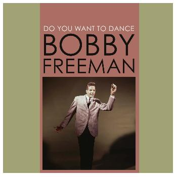 Bobby Freeman - Do You Want to Dance