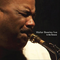 Walter Beasley - Walter Beasley Live - In the Groove