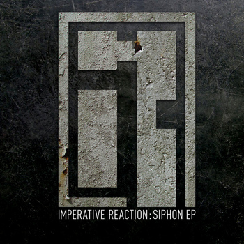 Imperative Reaction - Siphon EP