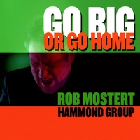 Rob Mostert Hammond Group - I Keep You Beside Me