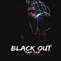 Tap Tap - The Black Out the EP