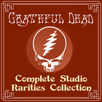 Grateful Dead - Complete Studio Rarities Collection